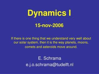 Dynamics I 15-nov-2006