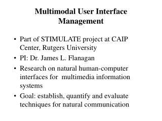 Multimodal User Interface Management