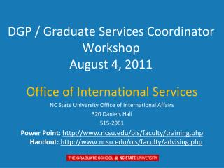DGP / Graduate Services Coordinator Workshop August 4, 2011