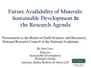 Future Availability of Minerals: Sustainable Development & the Research Agenda