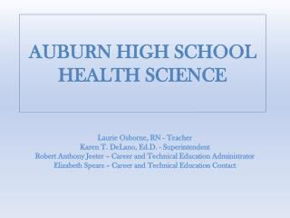 AUBURN HIGH SCHOOL  HEALTH SCIENCE