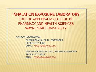 INHALATION EXPOSURE LABORATORY EUGENE APPLEBAUM COLLEGE OF PHARMACY AND HEALTH SCIENCES