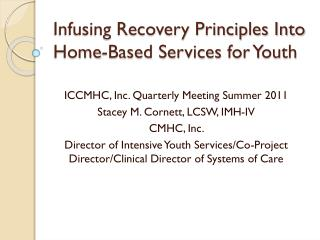 Infusing Recovery Principles Into Home-Based Services for Youth