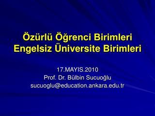 Özürlü Öğrenci Birimleri Engelsiz Üniversite Birimleri