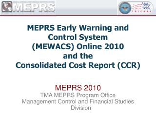 MEPRS 2010 TMA MEPRS Program Office Management Control and Financial Studies Division