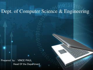Dept. of Computer Science & Engineering