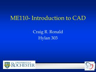 ME110- Introduction to CAD