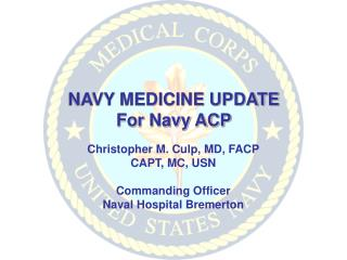 NAVY MEDICINE UPDATE For Navy ACP