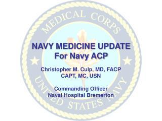 NAVY MEDICINE UPDATE For Navy ACP