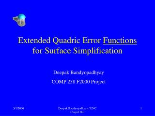 Extended Quadric Error  Functions  for Surface Simplification