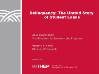 Delinquency: The Untold Story  of Student Loans