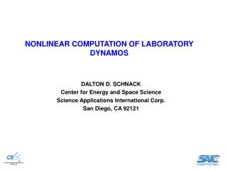 NONLINEAR COMPUTATION OF LABORATORY DYNAMOS