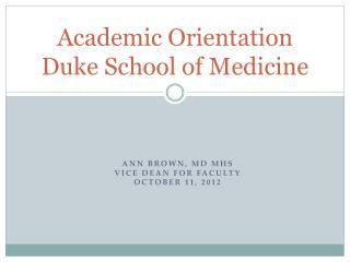 Academic Orientation Duke School of Medicine