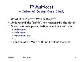 IP Multicast -- Internet Design Case Study