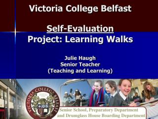 Learning Walks �To develop and embed the sharing of good practice through learning walks�