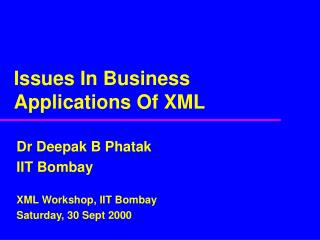Issues In Business Applications Of XML