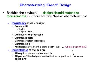 "Characterizing ""Good"" Design"