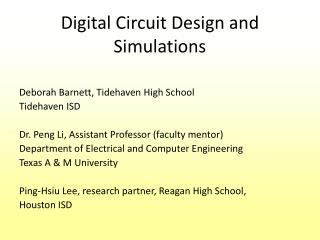 Digital Circuit Design and Simulations