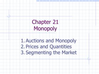 Chapter 21 Monopoly