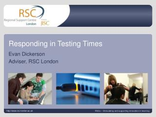 Responding in Testing Times