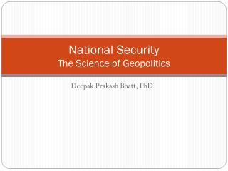 National Security The Science of Geopolitics