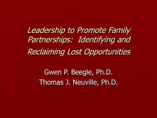 Leadership to Promote Family Partnerships:  Identifying and Reclaiming Lost Opportunities