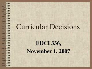 Curricular Decisions
