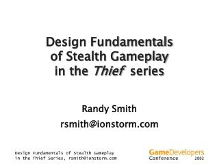 Design Fundamentals of Stealth Gameplay in the Thief  series