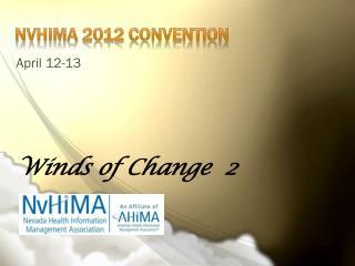 NVHIMA 2012 Convention