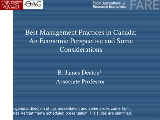 Best Management Practices in Canada: An Economic Perspective and Some Considerations