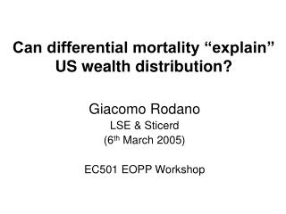 "Can differential mortality ""explain"" US wealth distribution?"