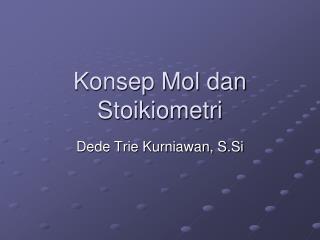 Konsep Mol dan Stoikiometri