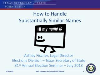 How to Handle Substantially Similar Names