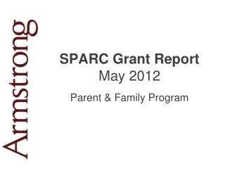 SPARC Grant Report May 2012