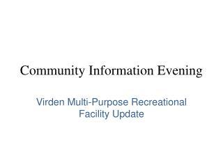 Community Information Evening