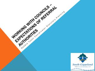 Working with councils – expectations of referral authorities