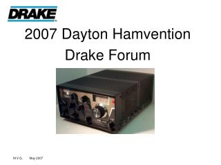 2007 Dayton Hamvention  Drake Forum