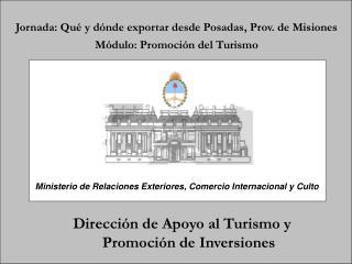 Dirección de Apoyo al Turismo y Promoción de Inversiones