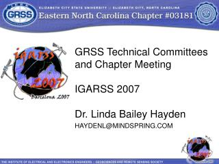 GRSS Technical Committees and Chapter Meeting IGARSS 2007
