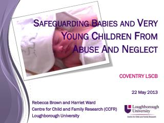 S afeguarding  Babies and  Very Young Children From Abuse And Neglect