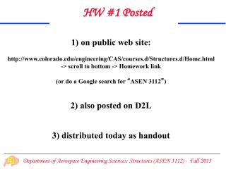1) on public web site: http://www.colorado.edu/engineering/CAS/courses.d/Structures.d/Home.html