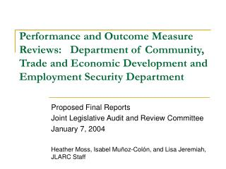 Proposed Final Reports Joint Legislative Audit and Review Committee January 7, 2004