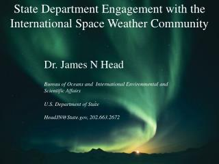 State Department Engagement with the International Space Weather Community