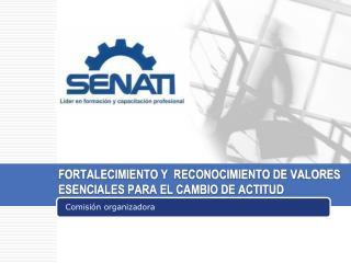 FORTALECIMIENTO Y  RECONOCIMIENTO DE VALORES ESENCIALES PARA EL CAMBIO DE ACTITUD