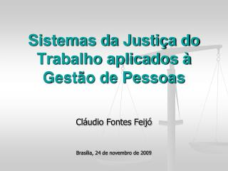 Sistemas da Justiça do Trabalho aplicados à Gestão de Pessoas