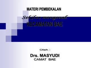 MATERI PEMBEKALAN