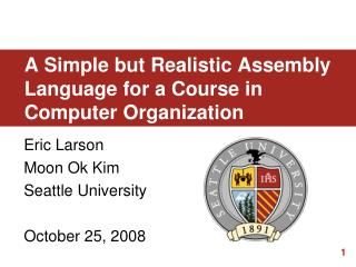 A Simple but Realistic Assembly Language for a Course in Computer Organization