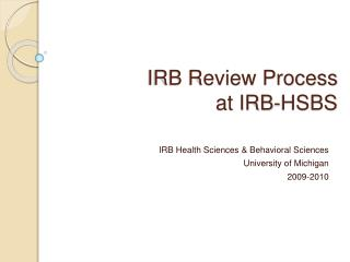 IRB Review Process  at IRB-HSBS