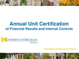 Annual Unit Certification  of Financial Results and Internal Controls