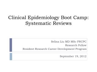 Clinical Epidemiology Boot Camp: Systematic Reviews